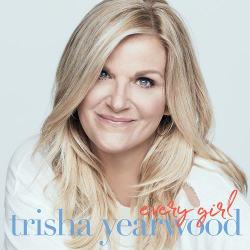 Trisha Yearwood Shares 'Every Girl' Album Details