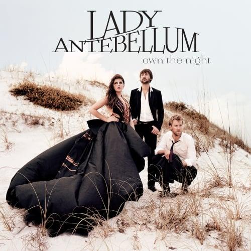 Lady Antebellum - Own The Night; Image Courtesy Capitol Records Nashville