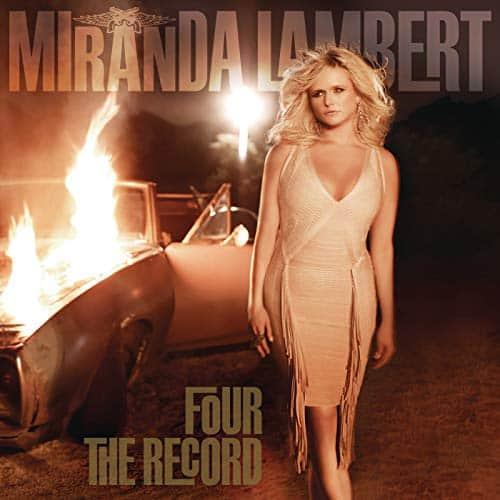Miranda Lambert; Four the Record
